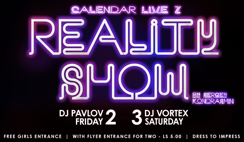 2 & 3 December @ PUSH Club — «REALITY SHOW»